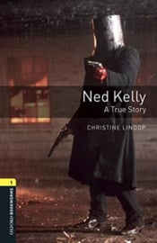 Oxford Bookworms Library Level 1 Ned Kelly: A True Story Audio Pack