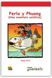 Perla y Phuong (Una aventura asiática)