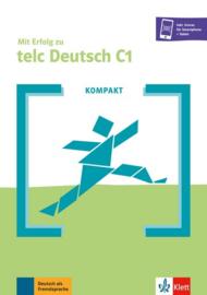 KOMPAKT Mit Erfolg zu telc Deutsch C1 Buch + Online-Angebot