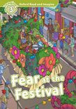 Oxford Read And Imagine Level 3: Fear At The Festival