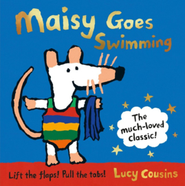Maisy Goes Swimming 25th Anniversary Reissue (Lucy Cousins)
