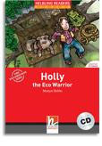 Holly the Eco Warrior