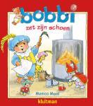 Bobbi zet zijn schoen (Monica Maas)