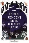 Ik ben Vincent en ik ben niet bang (Enne Koens)