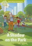 Oxford Read And Imagine Level 3 A Shadow On The Park