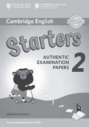 Cambridge English Young Learners 2 Starters Answer Booklet