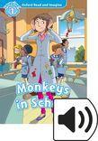 Oxford Read And Imagine Level 1 Monkeys In School Audio