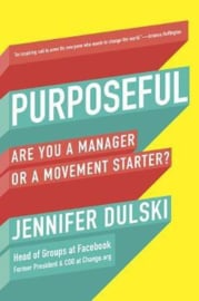 Purposeful: Are You A Manager Of A Movement Starter