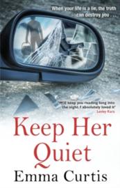 Keep Her Quiet