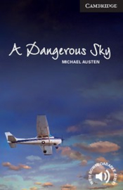 Cambridge English Readers Level6Advanced A Dangerous Sky: Paperback
