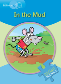 Little Explorers B -  In the Mud Reader