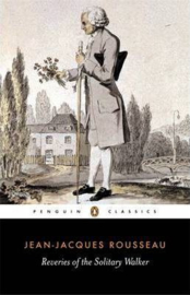 Reveries Of The Solitary Walker (Jean-jacques Rousseau)