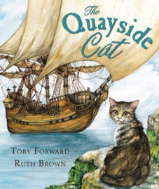 The Quayside Cat (Toby Forward & Ruth Brown) Paperback / softback