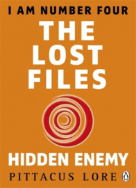 I Am Number Four: The Lost Files: Hidden Enemy (Pittacus Lore)