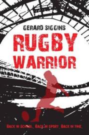 Rugby Warrior Back in school. Back in sport. Back in time. (Gerard Siggins)
