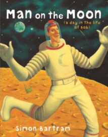 Man on the Moon : a day in the life of Bob
