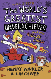 Hank Zipzer 6: The World's Greatest Underachiever And The Killer Chilli (Henry Winkler and Lin Oliver)