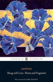 Stung With Love: Poems And Fragments Of Sappho ( Sappho)