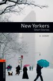 Oxford Bookworms Library Level 2: New Yorkers - Short Stories Audio Pack