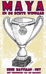 MAYA en de echte winnaar (Erik Bastiaan-Net) (Paperback / softback)