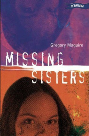 Missing Sisters (Gregory Maguire)