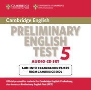 Cambridge Preliminary English Test 5 Audio CDs (2)