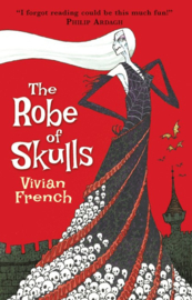 The Robe Of Skulls (Vivian French, Ross Collins)