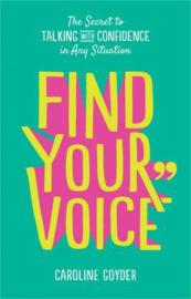 Find Your Voice (Caroline Goyder)