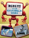 Robots, gevaarlijk werk (Kathryn Clay)