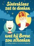 Sinterklaas zat te denken wat hij Borre zou schenken (Jeroen Aalbers)