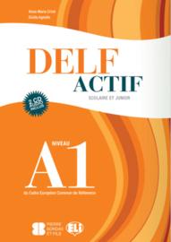 DELF Actif A1 Scolaire et Junior  Book + 2 Audio CDs