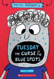 Tuesday – The Curse of the Blue Spots