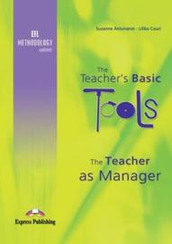 The Teacher's Basic Tools The Teacher As Manager