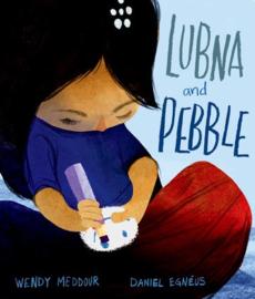 Lubna and Pebble (Wendu Meddour, Daniel Egnéus)