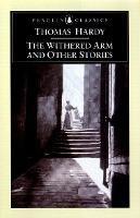 The Withered Arm And Other Stories 1874-1888 (Thomas Hardy)