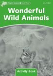 Dolphin Readers Level 3 Wonderful Wild Animals Activity Book