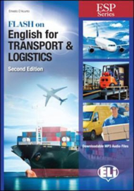E.s.p. - Flash On English  For Transport And Logistics - New 64 Page Edition
