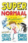Super Normaal en de superschurken (Greg James)