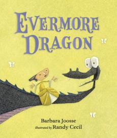 Evermore Dragon (Barbara Joosse, Randy Cecil)