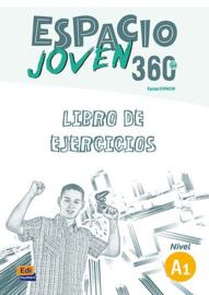 Espacio Joven 360º - Libro de ejercicios. Nivel A1