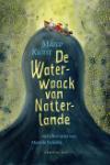 De Waterwaack van Natterlande (Marco Kunst)