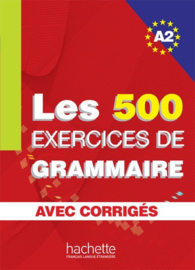 Les exercices de Grammaire. Niveau A2 corrigés intégrés