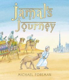 Jamal's Journey (Michael Foreman) Hardback