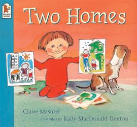 Two Homes (Claire Masurel, Kady MacDonald Denton)