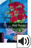 Oxford Bookworms Library Starter Red Roses Audio