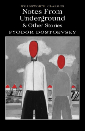 Notes From Underground & Other Stories (Dostoevsky, F.)