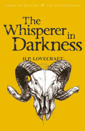 The Whisperer in Darkness: Collected Stories Vol. 1 (Lovecraft, H.P.)
