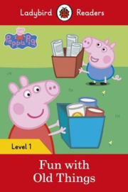 Peppa Pig: Fun With Old Things - Ladybird Readers Level 1