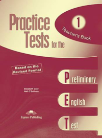 Practice Test For The Pet 1 Based On The Revised Format Teacher's Book