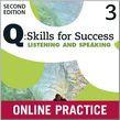 Q Skills For Success Level 3 Listening & Speaking Student Online Practice
